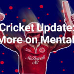 Cricket Update: Focus More on Mental Health