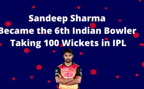 संदीप शर्मा आईपीएल में 100 विकेट लेने वाले 6 वें भारतीय गेंदबाज बन गए